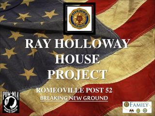 Ray holloway house  project