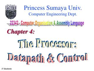 The Processor: Datapath & Control