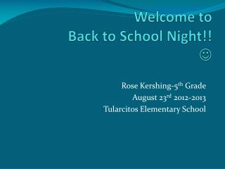 Welcome to Back to School Night!! ?