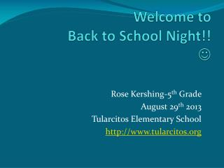 Welcome to Back to School Night!! 