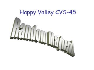 Happy Valley CVS-45