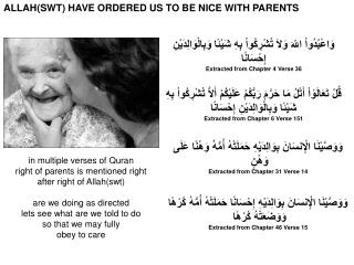 ALLAH(SWT) HAVE ORDERED US TO BE NICE WITH PARENTS