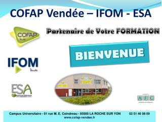 COFAP Vendée – IFOM - ESA
