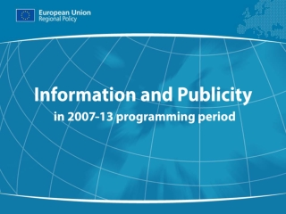 Information and Publicity  in 2007-13 programming period