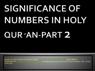 SIGNIFICANCE OF NUMBERS IN HOLY QUR  ' AN-PART  2