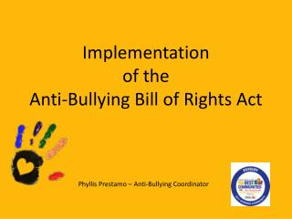 Implementation  of the Anti-Bullying Bill of Rights Act