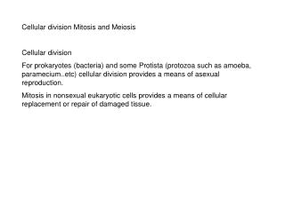 Cellular division Mitosis and Meiosis Cellular division