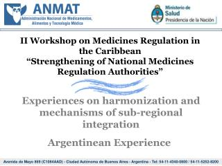 Experiences on harmonization and mechanisms of sub-regional integration