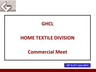 GHCL  HOME TEXTILE DIVISION Commercial Meet