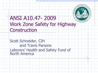 ANSI A10.47- 2009 Work Zone Safety for Highway Construction