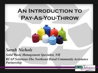 An Introduction to  Pay-As-You-Throw