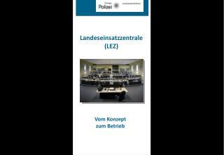 Landeseinsatzzentrale (LEZ)
