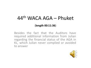 44 th  WACA AGA  �  Phuket ( length 00:11:36 )