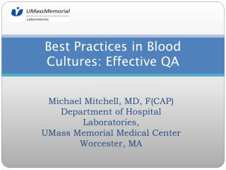 Best Practices in Blood Cultures: Effective QA