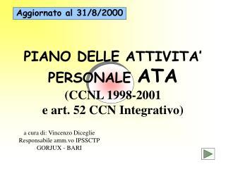 PIANO DELLE ATTIVITA' PERSONALE  ATA (CCNL 1998-2001  e art. 52 CCN Integrativo)