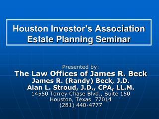Houston Investor's Association Estate Planning Seminar