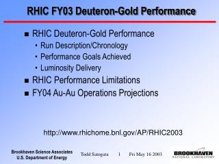 RHIC FY03 Deuteron-Gold Performance