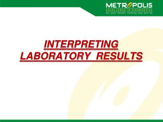 INTERPRETING  LABORATORY  RESULTS