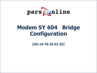 Modem SY 604   Bridge Configuration