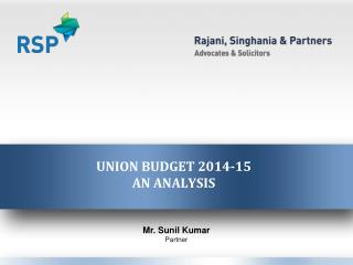 UNION BUDGET 2014-15  AN ANALYSIS