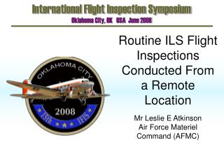 Routine ILS Flight Inspections Conducted From a Remote Location