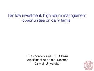 Ten low investment, high return management opportunities on dairy farms