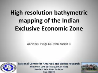 High resolution bathymetric mapping of the Indian Exclusive Economic Zone