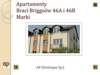 Apartamenty Braci  Briggsów  46A i 46B Marki