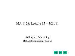 MA 1128: Lecture 15 – 3/24/11