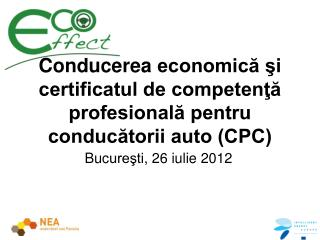 Condu cerea  economică şi certificatul de competenţă profesională pentru conducătorii auto (CPC)
