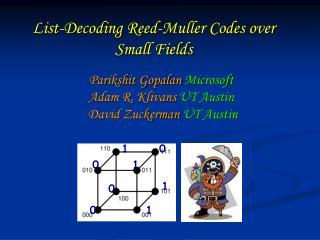 Parikshit Gopalan Microsoft  Adam R. Klivans UT Austin David Zuckerman UT Austin