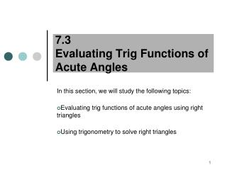 7.3  Evaluating Trig Functions of Acute Angles