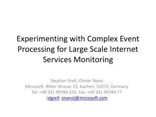 Experimenting with Complex Event Processing for Large Scale Internet Services Monitoring