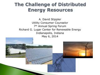 The Challenge of Distributed  Energy Resources