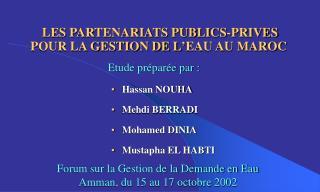 LES PARTENARIATS PUBLICS-PRIVES POUR LA GESTION DE L EAU AU MAROC