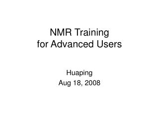 NMR Training for Advanced Users
