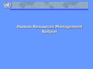 Human Resources Management Reform