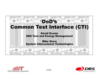 DoD's  Common Test Interface (CTI)