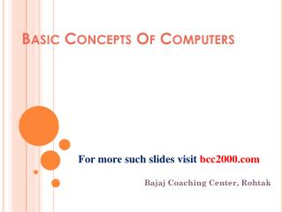 Basic Concepts Of Computers