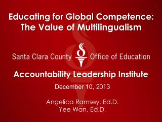 Educating for Global Competence:  The Value of Multilingualism