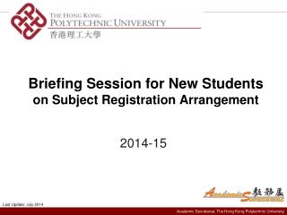 Briefing Session for New Students  on Subject Registration Arrangement