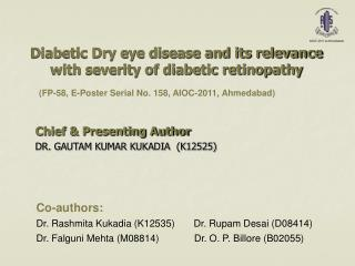 Diabetic Dry eye disease and its relevance with severity of diabetic retinopathy