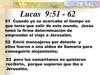 Lucas 9:51  -  62