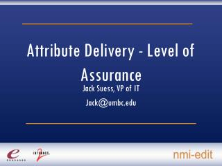 Attribute Delivery - Level of Assurance
