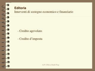 Editoria  Interventi di sostegno economico e finanziario