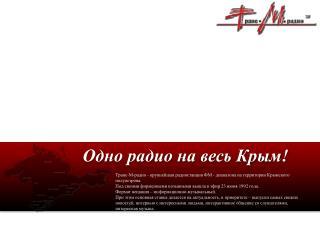 Транс-М-радио - крупнейшая радиостанция  ФМ - диапазона  на территории Крымского полуострова.