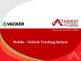 Mobile � Vehicle Tracking System