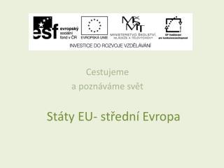 Státy EU- střední Evropa