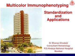 Standardization and  Applications