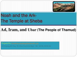 Noah and the Ark- The Temple at Sheba